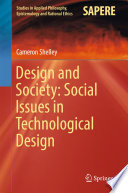Design and Society  Social Issues in Technological Design