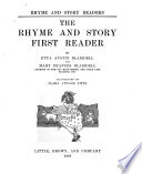 The Rhyme and Story First  Reader