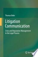Litigation Communication