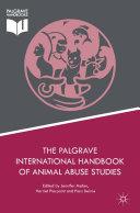 The Palgrave International Handbook of Animal Abuse Studies