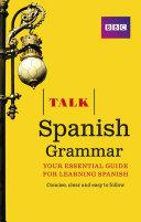 Talk Spanish Grammar
