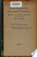 Bibliography Of The Published Writings Of Henry Fairfield Osborn For The Years 1877 1910