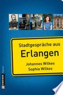 Stadtgespräche aus Erlangen