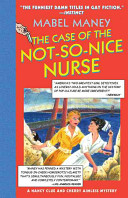 The Case of the Not So Nice Nurse