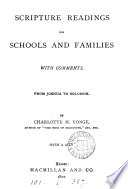Scripture Readings For Schools And Families By C M Yonge With Comments 5 Vols Wanting Vol 1  book
