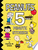 Peanuts 5-Minute Stories : of the peanuts gang! this...