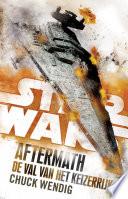 Star Wars Aftermath De Val Van Het Keizerrijk