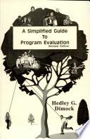 A Simplified Guide to Program Evaluation Pdf/ePub eBook
