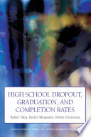 High School Dropout Graduation And Completion Rates