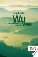 Wu Wei Die Lebenskunst Des Tao