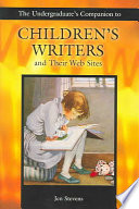 The Undergraduate s Companion to Children s Writers and Their Web Sites