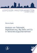 Analyse Von Telematik Digitalisierung Big Data Und Co In Versicherungsunternehmen