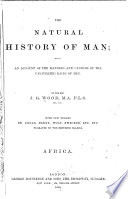 The Natural History of Man  Africa