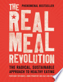 Ebook The Real Meal Revolution Epub Tim Noakes,Jonno Proudfoot,Sally-Ann Creed Apps Read Mobile
