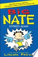 Big Nate Strikes Again Big Nate Book 2