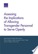 Assessing The Implications Of Allowing Transgender Personnel To Serve Openly