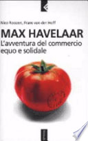Max Havelaar  L avventura del commercio equo e solidale