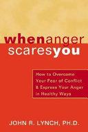 When Anger Scares You