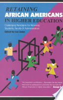 Retaining African Americans In Higher Education