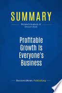 Summary Profitable Growth Is Everyone S Business