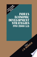 India's Economic Development Strategies 1951–2000 A.D.