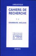 Cahiers de recherche en grammaire anglaise