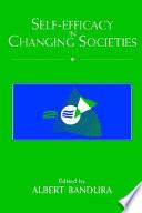 Self Efficacy in Changing Societies