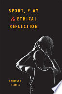 Sport  Play  and Ethical Reflection