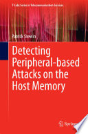 Detecting Peripheral Based Attacks On The Host Memory