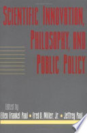Scientific Innovation  Philosophy  and Public Policy  Volume 13