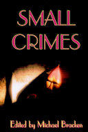 Small Crimes Crime Has Consequences What Goes Around Comes Around