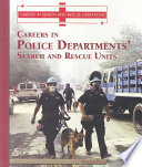 Careers in the Police Departments  Search and Rescue Unit
