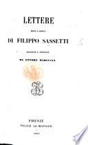 Lettere edite e inedite di F  Sassetti raccolte e annotate da E  Marcucci