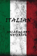 Italian Vocabulary Notebook 120 Lined Pages With 2 Columns 6 X 9 Inches Perfect For Learning New Language