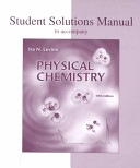 Student Solutions Manual to Accompany Physical Chemistry  Fifth Edition