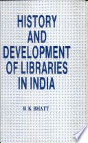 History and Development of Libraries in India