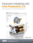 Parametric Modeling with Creo Parametric 5.0