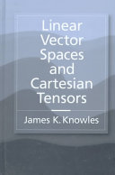 Linear Vector Spaces and Cartesian Tensors