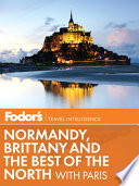Fodor s Normandy  Brittany   the Best of the North