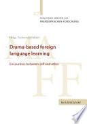 Drama based foreign language learning
