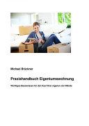 Praxishandbuch Eigentumswohnung