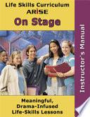 Life Skills Curriculum  ARISE On Stage