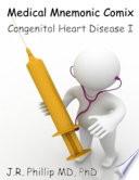Medical Mnemonic Comix Congenital Heart Disease I