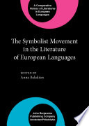 The Symbolist Movement in the Literature of European Languages