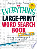The Everything Large Print Word Search Book  Volume VI