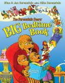 The Berenstain Bears  Big Bedtime Book