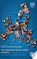 The European Social Model in Crisis And Systematic Assessment Of The Impact Of