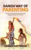 Danish Way Of Parenting