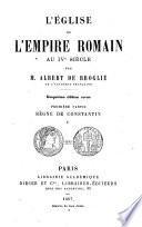 L'eglise et l'empire Romain au IVe sic̀le...