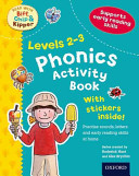 Oxford Reading Tree Read With Biff  Chip  and Kipper  Levels 2 3  Phonics Activity Book